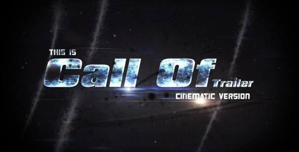 Videohive Call Of Trailer