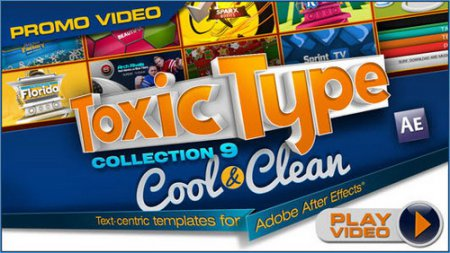 Toxic Type: Collection 9 - Cool and Clean (for After Effects)